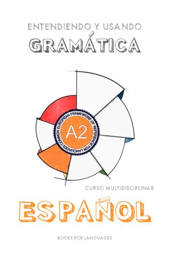 Imagen de cubierta por Gramática del Español Nivel A2