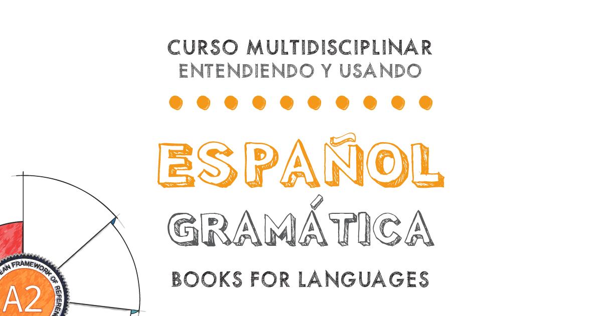 by Books for Languages | Gramática del Español Nivel A2